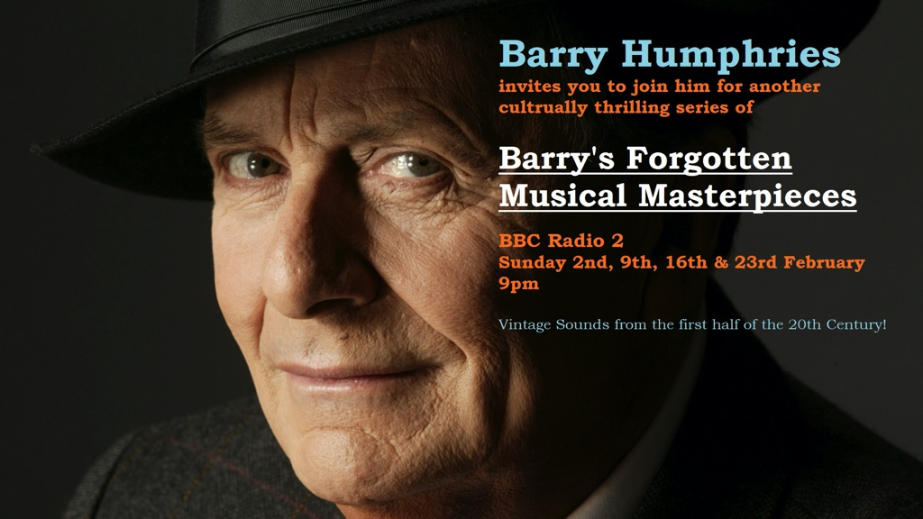 Barry Humphries Musical Masterpieces, series 4.